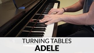 Adele - Turning Tables (HQ Piano Cover)