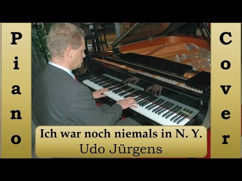 Ich war noch niemals in New York Udo Jürgens*  piano cover- piano solo- Hans Müllers HD