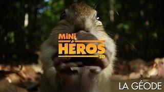 Mini-Héros La Géode VF-HD
