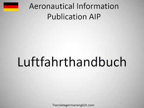 How to say Aeronautical Information Publication AIP in German?