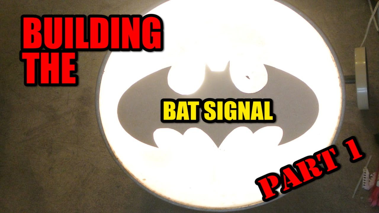 Make It Real The Bat Signal Part 1 Youtube