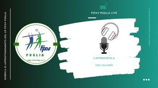 26-01-2020: #fipavpuglia - Intervista a Nino Gagliardi, tecnico del settore nazionali femminile