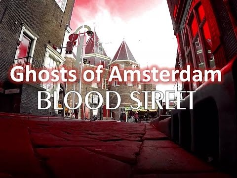 Amsterdam Ghosts : BLOOD STREET
