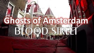 Video Amsterdam Ghost Stories : BLOOD STREET download MP3, 3GP, MP4, WEBM, AVI, FLV Maret 2018