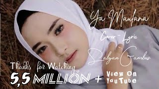 Download Lagu Ya Maulana - Sabyan Gambus     Cover-Lyric video effect MP3