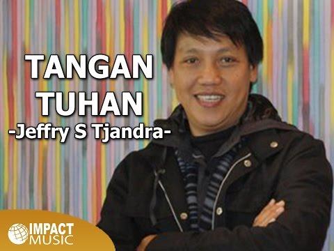 Jeffry S. Tjandra - Tangan Tuhan