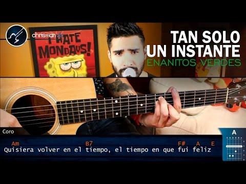 Tan Solo Un Instante Cover Enanitos Verdes | Christianvib Tutorial