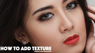 How To ADD Texture on Your Beauty Retouching | Photoshop Tutorial