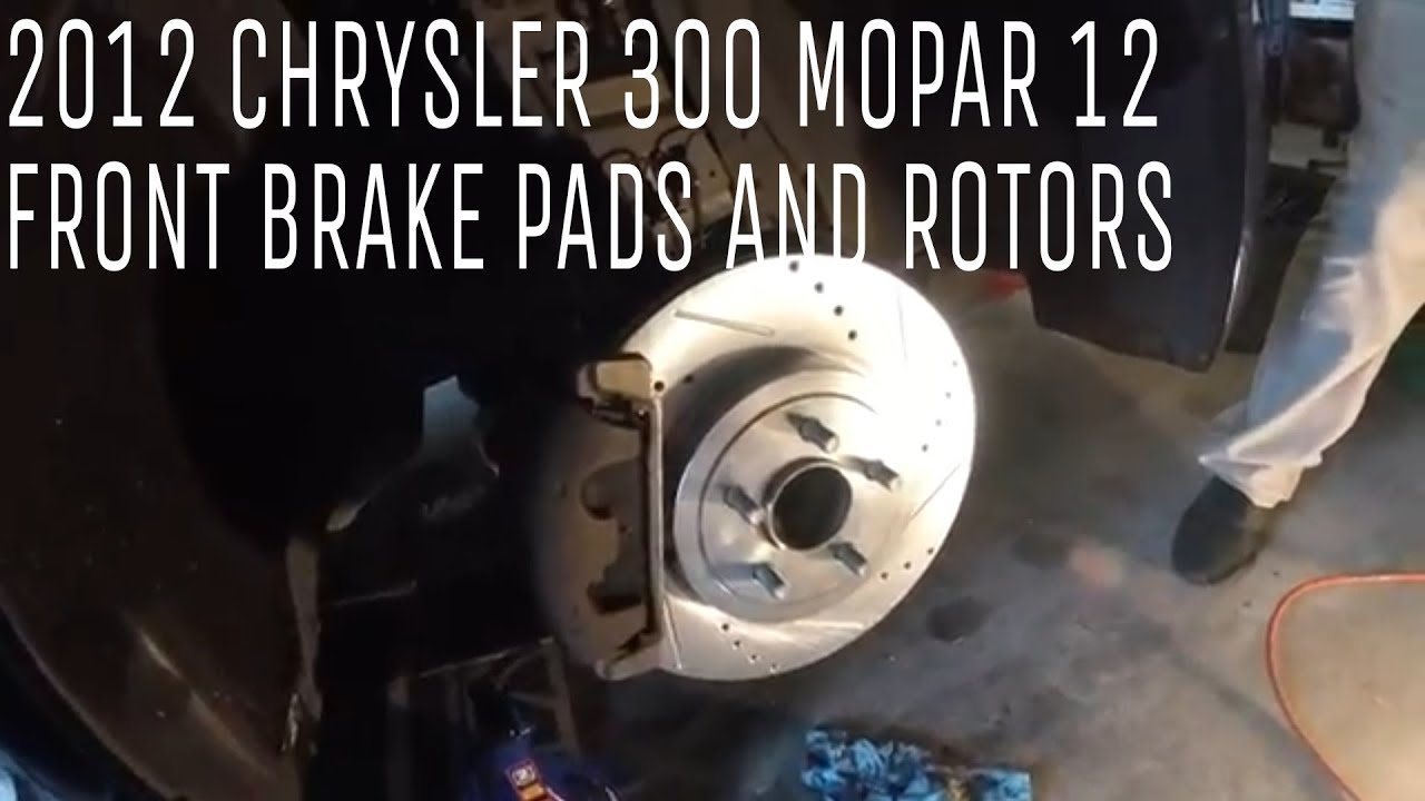 Chrysler 300 Mopar 12 Changing Front brake pads and rotors (How to   )
