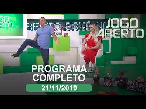 Jogo Aberto - 21/11/2019 - Programa completo