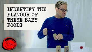 Identify The Flavours of These Baby Foods | Full Task | Taskmaster
