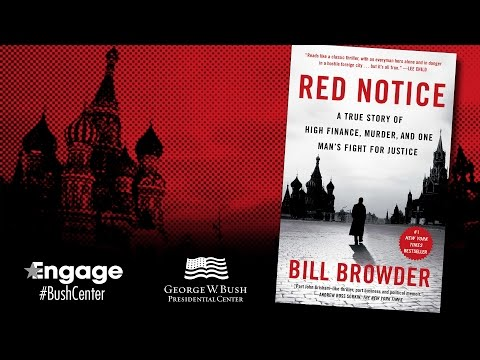 Bill Browder -- Engage at the Bush Center