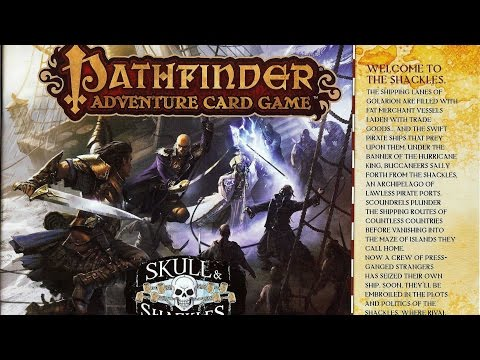Pathfinder Adventure Card Game: Skull and Shackles - Part 1 (How To Play)