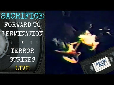 Sacrifice Forward To Termination / Terror Strikes Live