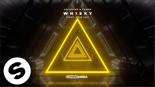 Volkoder & Tribbs - Whisky (feat. Reja Jay) [Official Audio]