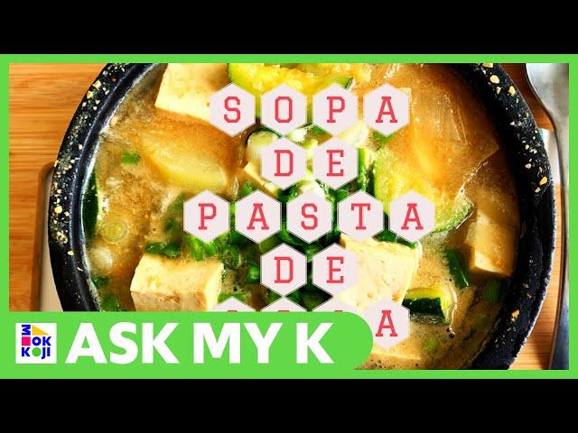Ask My K : Las Coreanitas - Doenjang Jjigae, Korean Soybean Paste Stew, Recipe