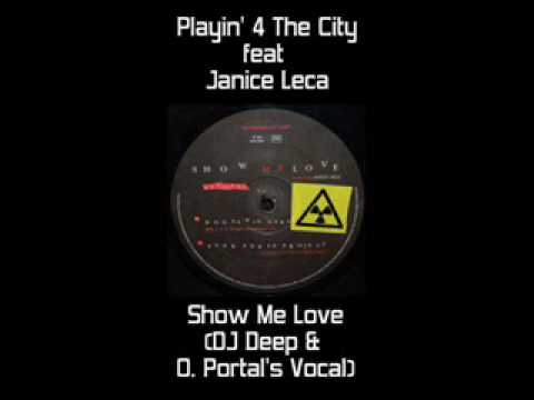 Playin' 4 The City - Show Me Love (DJ Deep & Olivier O Vocal Mix)