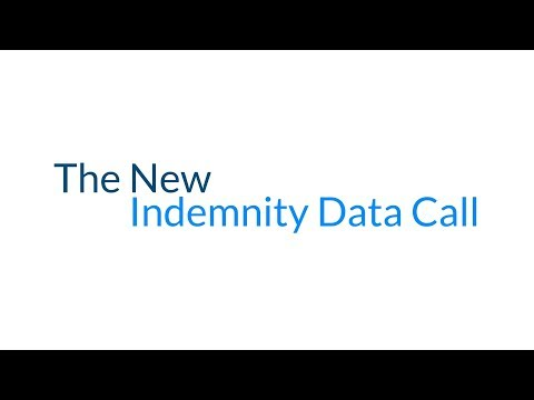 The New Indemnity Data Call