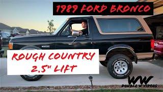 """1989 Bronco Build: Part 3 Rough Country 2.5"""" Lift Kit"""