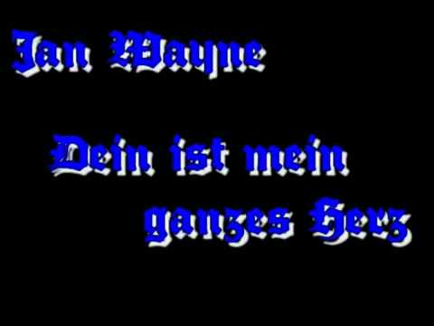 Jan Wayne - Dein Ist Mein Ganzes Herz (with lyrics)