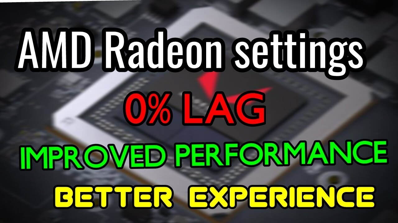 🔥 AMD radeon best settings for gaming 🎮 - 2019