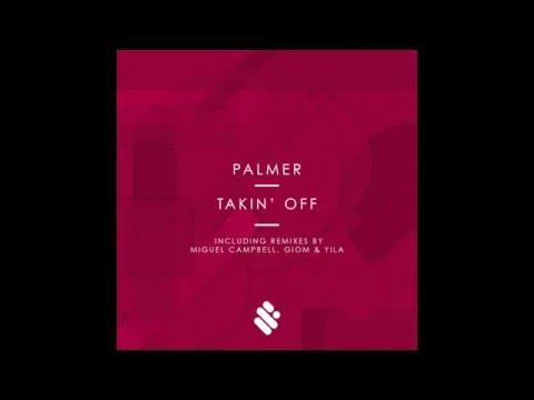Palmer - Takin' Off (Yila Remix)