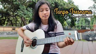 Tanpo Tresnamu - Denny Caknan II cover akustik by AFA COVER