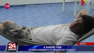 """Surco: cámaras de seguridad registraron asesinato de ex abogado de """"Caracol"""""""