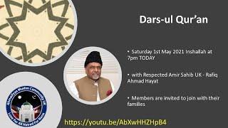 2021 Ramadhan Special | Darsul Quran - Respected Ameer Jamaat UK - 1st May