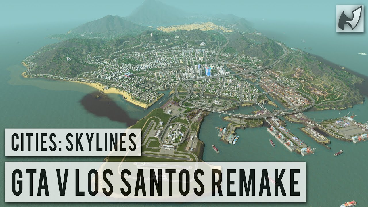 GTA V Los Santos Remade In Cities Skylines  YouTube