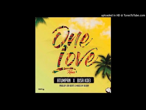 Atumpan ft Bisa Kdei – One Love (Remix) (Prod. by Jerry Beats)