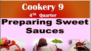 LM COOKERY 9  LESSON 2 2 DESSERT SAUCES