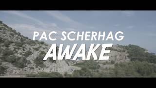 Pac Scherhag - Awake (Official Music Video)