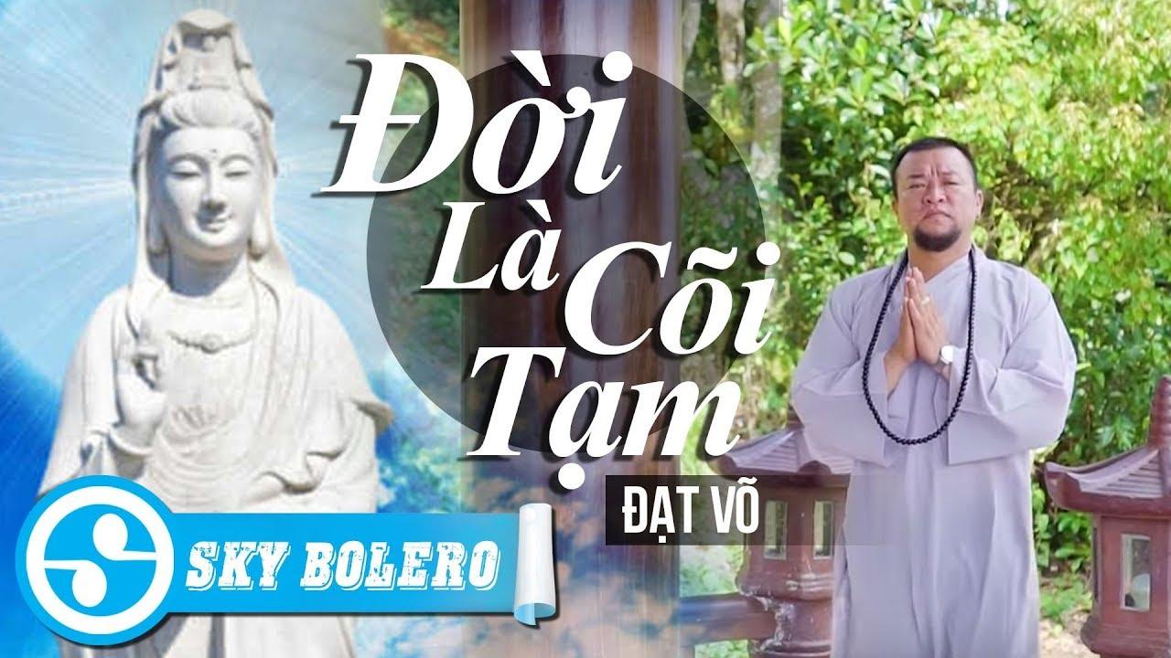 doi-la-coi-tam-dat-vo-nhac-phat-y-nghia-sky-bolero
