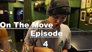"""On the Move"" Ep. 4"