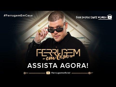 Live Ferrugem Em Casa - #FiqueEmCasa #Comigo