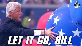 Bill Clinton Can't Let Go of 2016