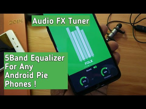 Audio FX Tuner 5 band EQ For Any Android Pie Roms - YouTube