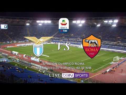 VIDEO - Live Streaming Lazio Vs Roma, Liga Italia Pekan Ke-26