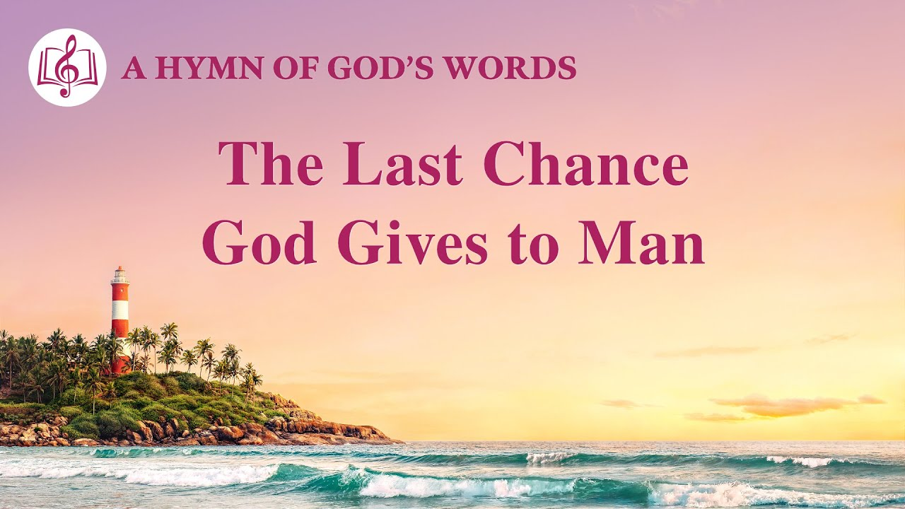 """""""The Last Chance God Gives to Man""""   2020 English Gospel Song With Lyrics"""