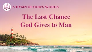 """The Last Chance God Gives to Man"" 