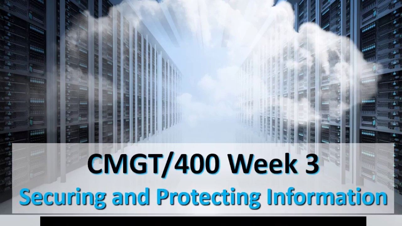 cmgt400 week 3 Cmgt 400 week 3 dq 1 what is the mindset required to properly protect information what role does reasoned paranoia play in the minded and how can an individual keep the proper balance between protecting information and enabling business.