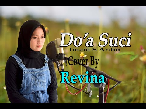 DO'A SUCI (Imam S Arifin) - REVINA (Dangdut Cover)