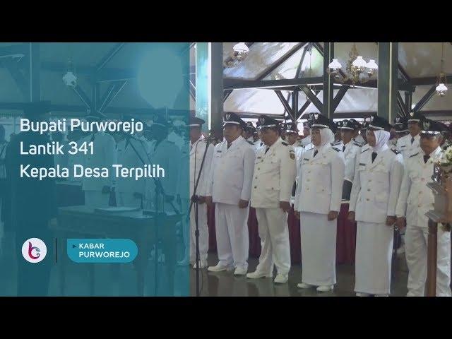Bupati Purworejo Lantik 341 Kepala Desa Terpilih