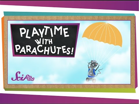 Playtime With Parachutes