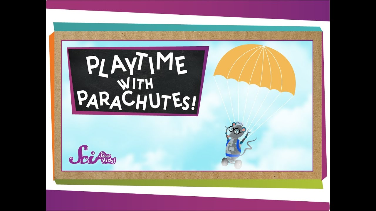 Playtime With Parachutes Physics For Kids
