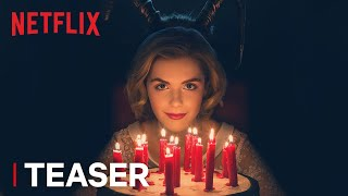 Chilling Adventures of Sabrina | Teaser: Happy Birthday | Netflix