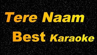 TERE NAAM HUMNE KIYA HAI-TITLE-KARAOKE with LYRICS & Female Vocals