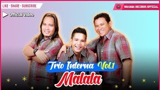 Interna Trio - Malala (Official Video) - Lagu Batak Populer