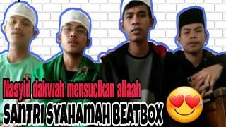 Kereen ,, Nasyid Dakwah. Sholawat Beatbox